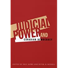 Judicial Power and Canadian Democracy