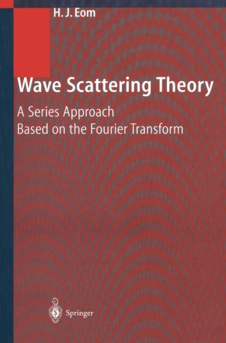Wave Scattering Theory: A Series Approach Based on the Fourier Transformation