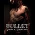 Bullet: An Epic Rock Star Novel