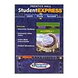 Prentice Hall Mathematics, Algebra 1 : StudentEXPRESS, PRENTICE HALL, 0132504685