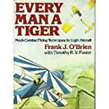 Everyman a Tiger, Frank J. O'Brien, 0871650762