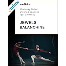 Balanchine, Jewels - Mariinsky Ballet and Orchestra