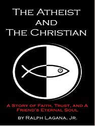 The Atheist and The Christian
