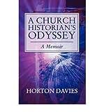 A Church Historian's Odyssey, Horton Davies, 0802807127