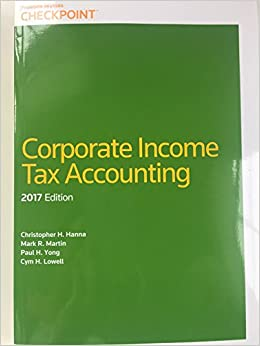Corporate Income Tax Accounting: Christopher H  Hanna