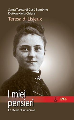 I miei pensieri - La storia di un'anima (Italian Edition)