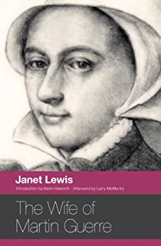 The Wife of Martin Guerre by [Lewis, Janet]