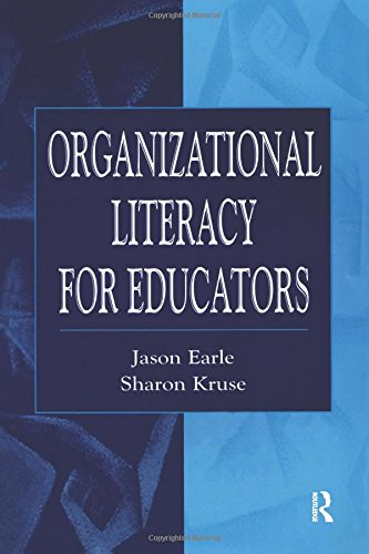 Organizational Literacy for Educators (Topics in Educational Leadership)
