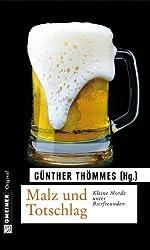 Malz und Totschlag: Kleine Morde unter Bierfreunden