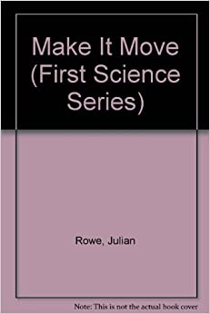 Book Make It Move (First Science Series)