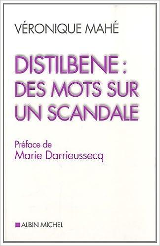 En ligne téléchargement Distilbène : des mots pour un scandale epub pdf