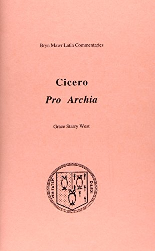 Pro Archia (Bryn Mawr Commentaries, Latin) (Latin and English Edition)