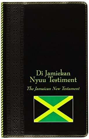 Jamaican Diglot New Testament with KJV Bible by Bible Society of the West Indies (2012-11-07) (Jamaican Bible)