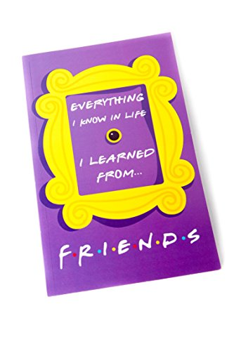 mCasting Friends Notebook – Everything I Know in Life I Learned from Friends – Cool TV Props Show Merchandise – Journal with Series Quotes – 150 Lined Pages