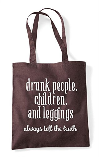 Statement Always Brown Bag Tell People Children The Drunk Leggings Shopper Truth Tote And B8wFSSpq