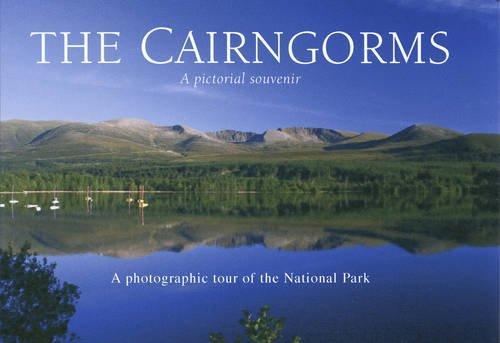 The Cairngorms - A Pictorial Souvenir