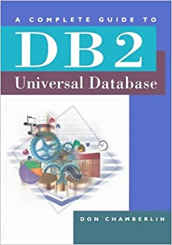 a-complete-guide-to-db2-universal-database-the-morgan-kaufmann-series-in-data-management-systems