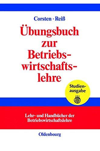 Übungsbuch zur Betriebswirtschaftslehre.