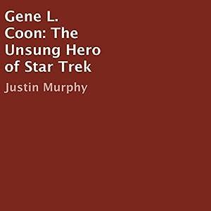 Gene L. Coon Audiobook