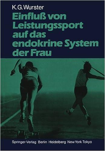 Einfluß von Leistungssport auf das endokrine System der Frau: Amazon ...