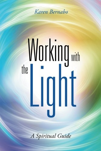 Working-with-the-Light-A-Spiritual-Guide
