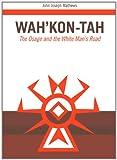 Wah'Kon-Tah, John Joseph Mathews, 0806116994