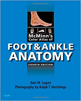 McMinn's Color Atlas of Foot and Ankle Anatomy, 4e ...