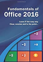 Fundamentals of Office 2016 Front Cover