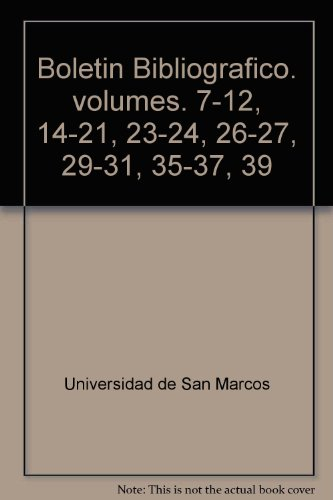 Boletin Bibliografico. volumes. 7-12, 14-21, 23-24, 26-27, 29-31, 35-37, - 35 Marcos 10