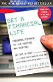img - for Get a Financial Life( Personal Finance in Your Twenties and Thirties)[GET A FINANCIAL LIFE 3/E][Paperback] book / textbook / text book