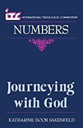Journeying with God: A Commentary on the Book of Numbers (International Theological Commentary)