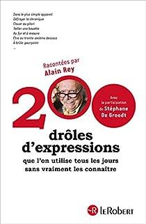 200 drôles d'expressions par Rey