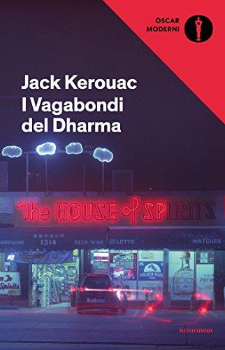 I Vagabondi Del Dharma (Oscar Scrittori Moderni Vol. 43) (Italian Edition)
