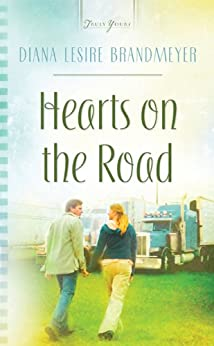 Hearts On The Road (Truly Yours Digital Editions Book 854) by [Brandmeyer, Diana Lesire]