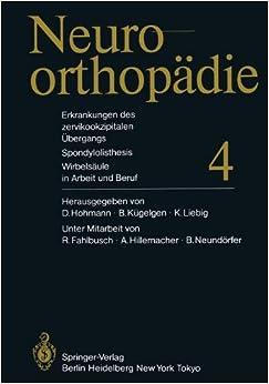 Book Erkrankungen des zervikookzipitalen Übergangs. Spondylolisthesis. Wirbelsäule in Arbeit und Beruf (Neuroorthopädie)