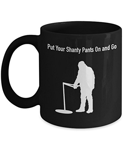 Ice Fishing Gift Mug - Put on Your Shanty Pants and Go (Black) (Rc Arctic Cat Snowmobile compare prices)