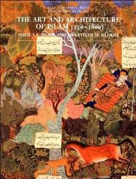 The art and architecture of Islam, 1250-1800