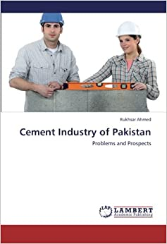 Cement Industry of Pakistan: Problems and Prospects