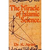 img - for The Miracle of Islamic Science book / textbook / text book