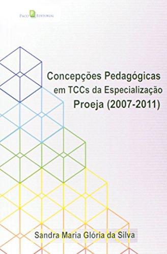 Concepções Pedagógicas em TCCS da Especialização Proeja 2007-2011