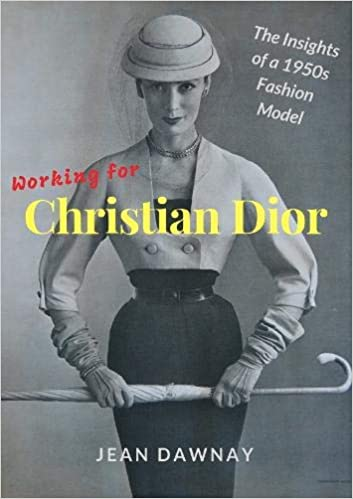 save up to 80% autumn shoes first rate Working for Christian Dior: The Insights of a 1950s Fashion ...