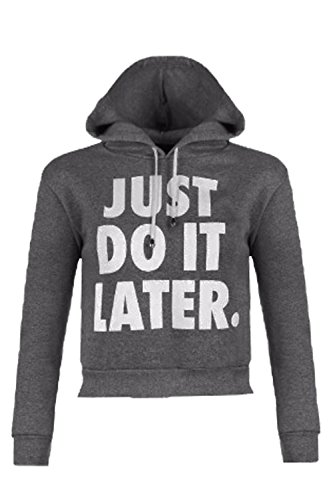 Vanilla Inc - Sudadera con capucha - Manga Larga - para mujer JUST DO IT LATER GREY