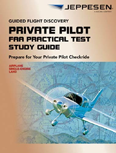 Jeppesen - Private Pilot FAA Practical Test Study Guide 10001390-002 (Test Practical Pilot Private)