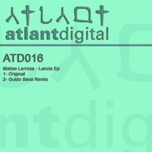 Amazon.com: Lancia (Guido Sava Remix): Matias Larrosa: MP3 Downloads