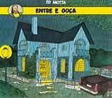 Ed Mota - Entre & Ouca