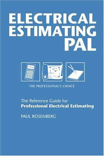 By Paul Rosenberg Electrical Estimating Pal: The Professional's Choice (Pal Pocket Reference Series) (illustrated edition) [Paperback] pdf epub