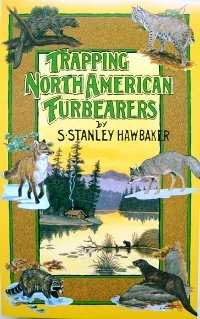 Trapping North American Furbearers by Stanley Hawbaker (paperback book)