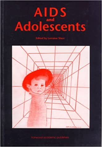 Book Aids and Adolescents by L. Sherr (1997-12-23)