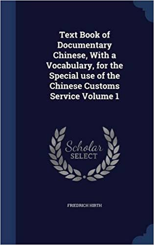 Ebooks gratuits à télécharger Text Book of Documentary Chinese, With a Vocabulary, for the Special use of the Chinese Customs Service Volume 1 1298942306 en français PDF DJVU FB2