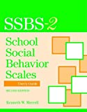 School Social Behavior Scales Rating Form, Second Edition, Merrell, 1557669902